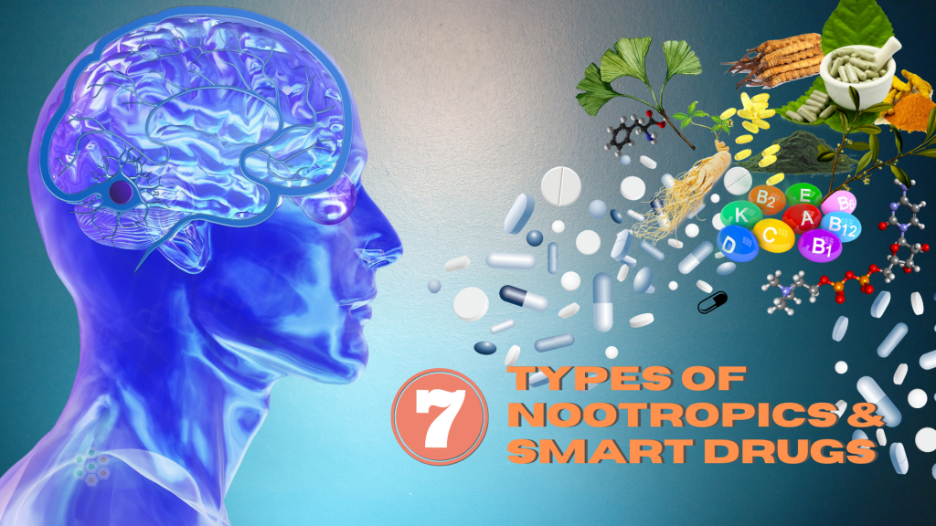 various kind of types of nootropics & smart drugs