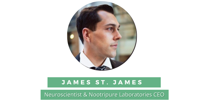 interview with James St. James from Nootripure Laboratories